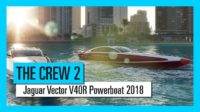 Покори волну в The Crew 2 вместе с Jaguar Vector V40R